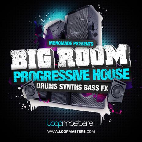 Monomade: Big Room Progressive House