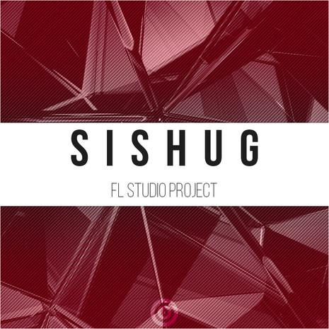 Sishug: FL Studio Project