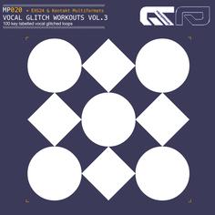 Vocal Glitch Workouts Vol 3
