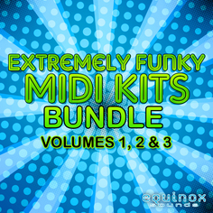 Extremely Funky MIDI Kits Bundle (Vols 1, 2 & 3)