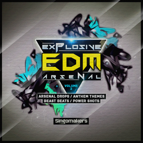 Explosive EDM Arsenal Vol 2