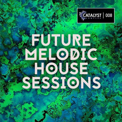 Future House Melodic Sessions