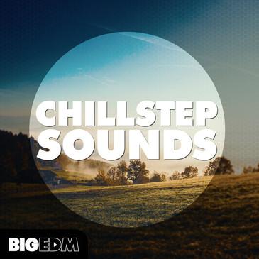 Big EDM: Chillstep Sounds