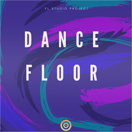Dancefloor: FL Studio Project