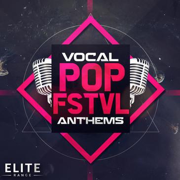 Vocal Pop FSTVL Anthems