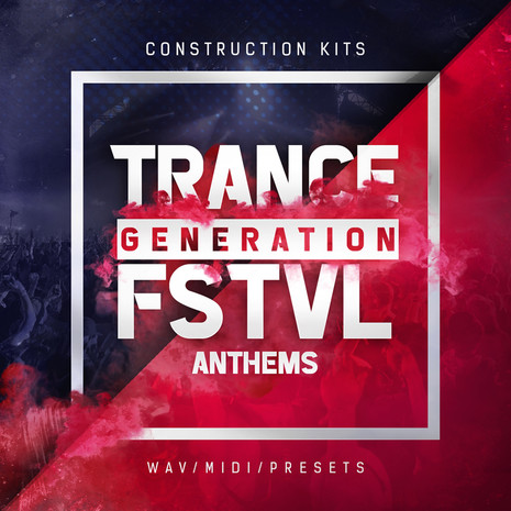 Trance Generation FSTVL Anthems