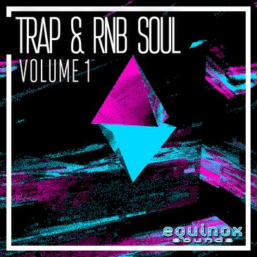 Trap & RnB Soul Vol 1