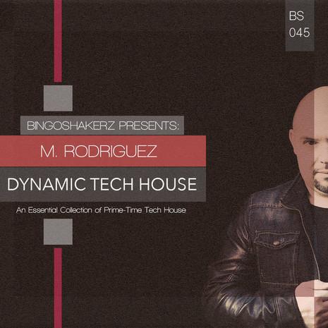 M. Rodriguez: Dynamic Tech House