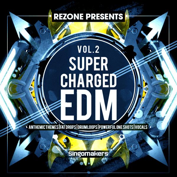 Rezone: Supercharged EDM Vol 2