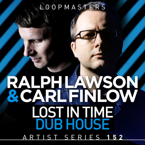 Ralph Lawson & Carl Finlow: Lost In Time Dub House