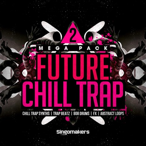 Future Chill Trap Mega Pack 2