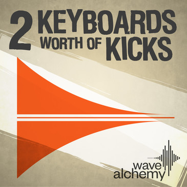 2 Keyboards Worth Of Kicks