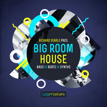 Richard Searle: Big Room House