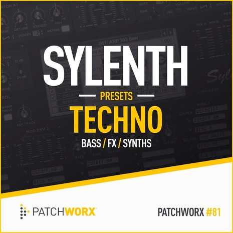Patchworx 81: Timmo Techno Sylenth Presets