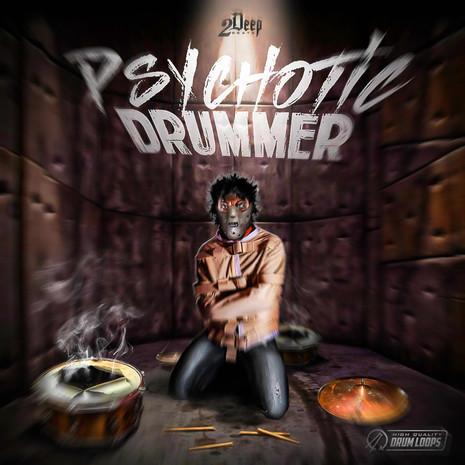 Psychotic Drummer