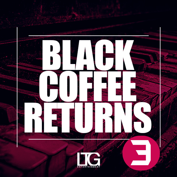 Black Coffee Returns 3