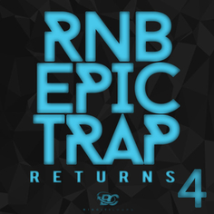 RnB Epic Trap Returns 4