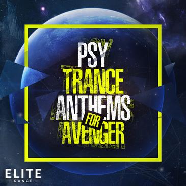 Psy Trance Anthems For Avenger