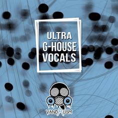 Ultra G-House Vocals