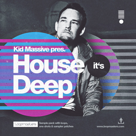 Kid Massive: House Its Deep