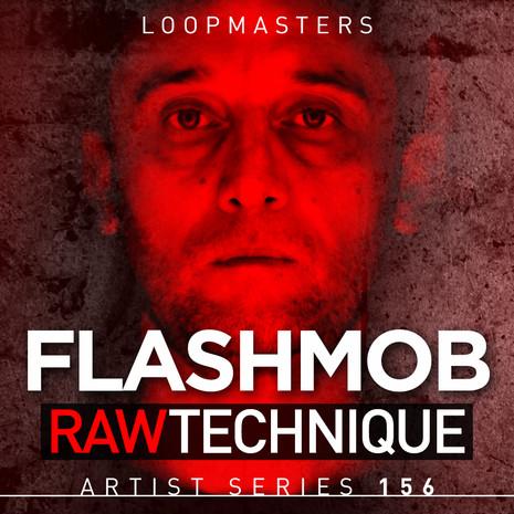 Flashmob: Raw Technique