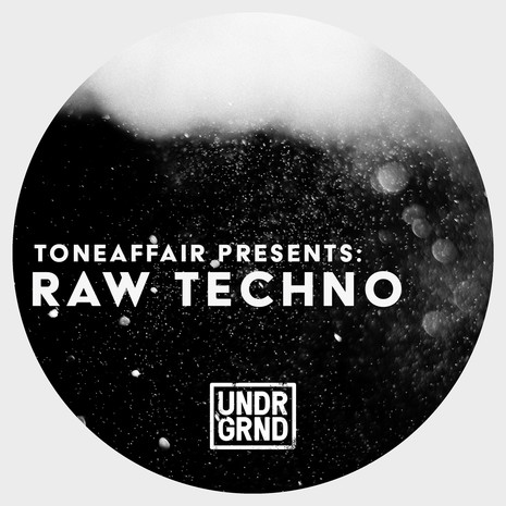 Toneaffair: Raw Techno