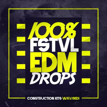 100% FSTVL EDM Drops