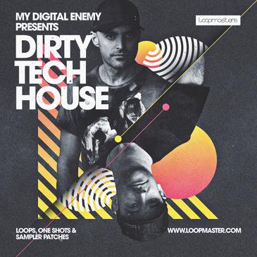 My Digital Enemy: Dirty Tech House