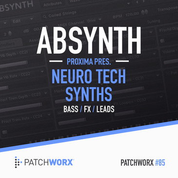 Patchworx 85: Proxima Absynth 5 Presets