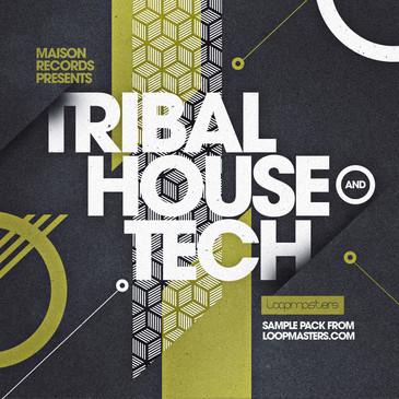 Maison Records: Tribal House & Tech