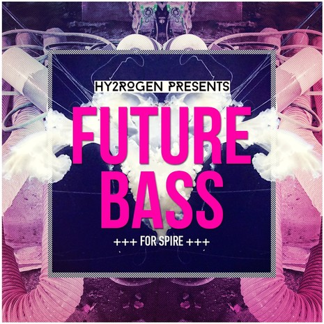 Future Bass For Spire