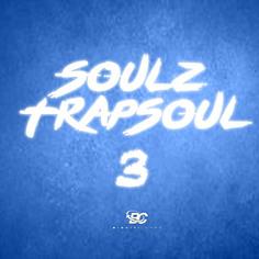 SoulZ Trapsoul 3