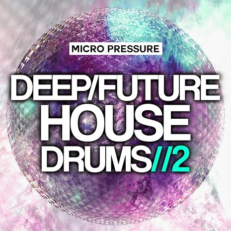 Deep Future House Drums 2