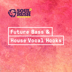 Future Bass & House Vocal Hooks