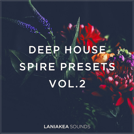 Deep House Spire Presets 2