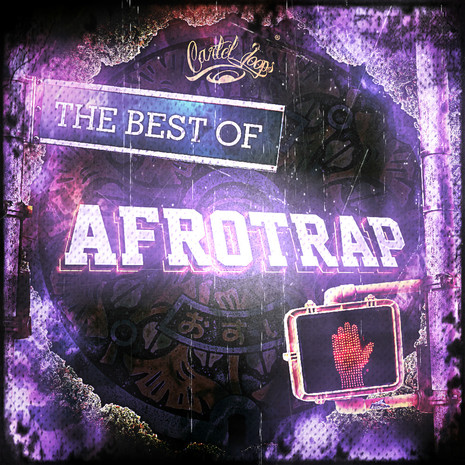 The Best Of Afro Trap