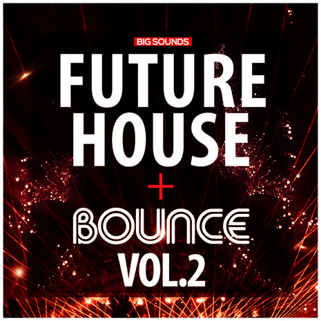 Future House & Bounce Vol 2