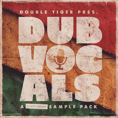 Double Tiger: Dub Vocals