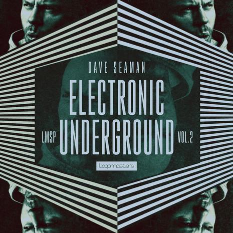 Dave Seaman: Electronic Underground Vol 2