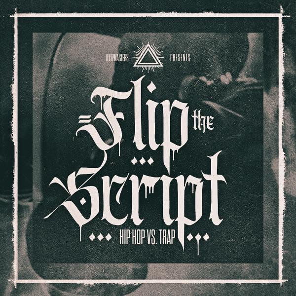 Flip The Script: Hip Hop Vs Trap