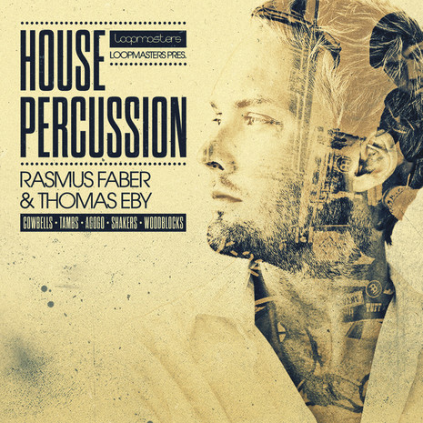 House Percussion: Rasmus Faber & Thomas Eby