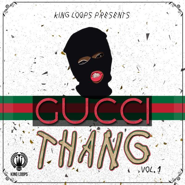 Gucci Thang Vol 1