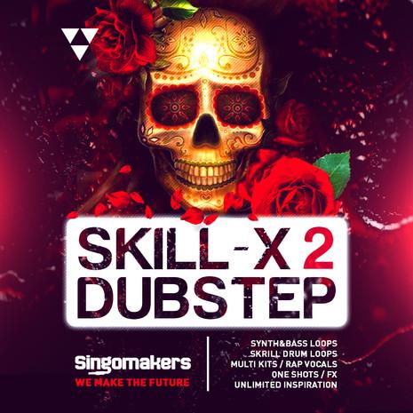 Skill-X-Dubstep Vol 2