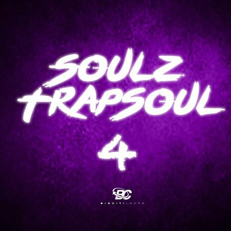 SoulZ Trapsoul 4