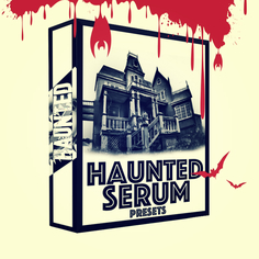 Haunted Serum Presets Vol 2