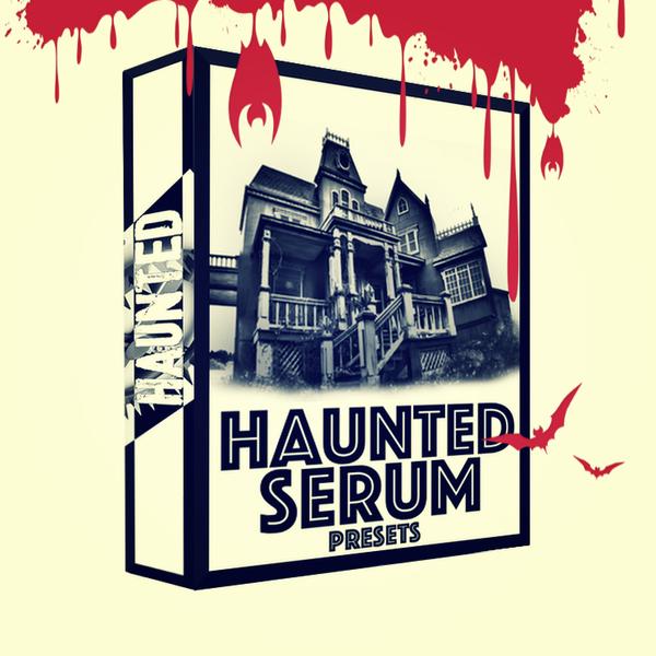 Haunted Serum Presets Vol 2