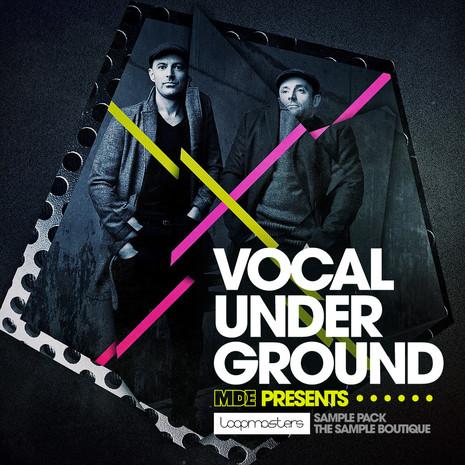 MDE: Vocal Underground