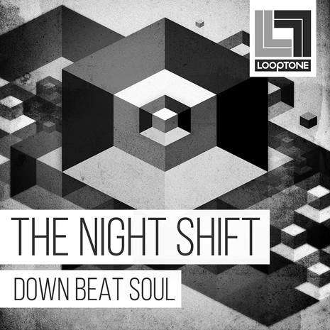 The Night Shift: Downbeat Soul