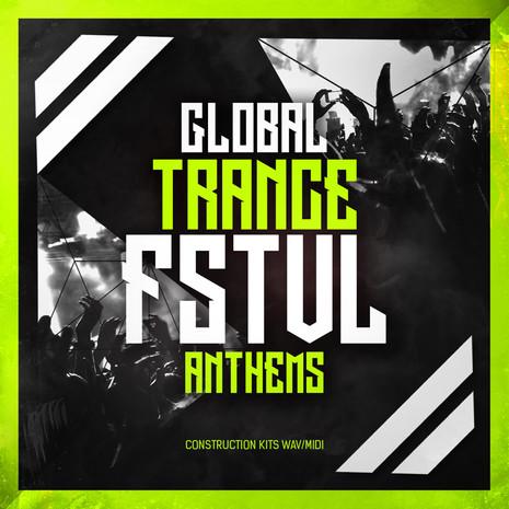Global Trance FSTVL Anthems