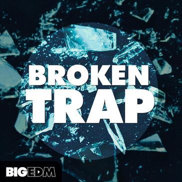Big EDM: Broken Trap